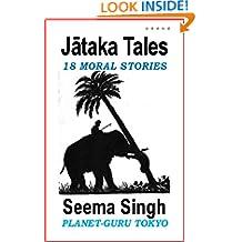 Jataka Tales : 18 Moral Stories