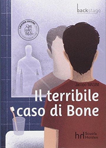 Il terribile caso di bone. Con espansione online
