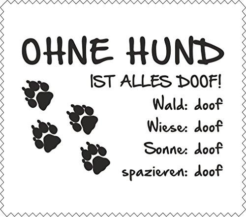 AdriLeo Brillenputztuch Displaytuch - Ohne Hund ist Alles doof! - 15x17cm Pfoten Tatzen