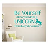 Be Yourself Decal Unless You Can be A Unicorn Wall Decals Quotes Inspirational for Bedroom Vinyl Wall Stickers by loQuenn
