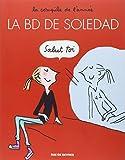 La BD de Soledad, Tome 1 :
