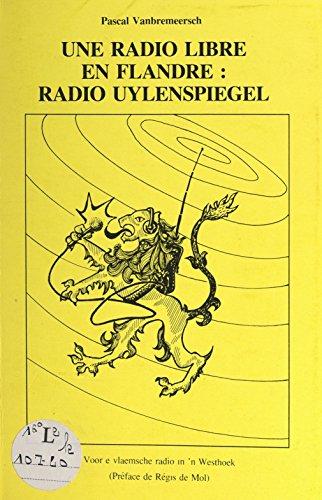 Une radio libre en Flandre : radio Uylenspiegel par Pascal Vanbremeersch