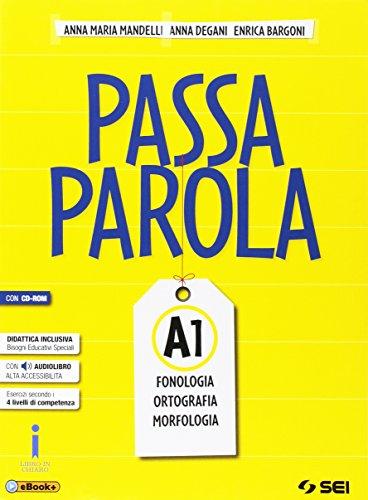 Passaparola. Vol. A1-A2-Test d'ingresso-Mappe schemi e tabelle. Con e-book. Con espansione online. Con CD. Per la Scuola media