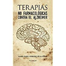 Terapias no farmacológicas contra el Alzheimer