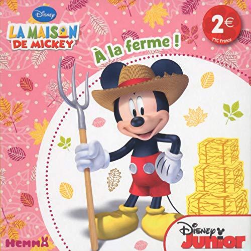 La maison de Mickey, à la ferme !