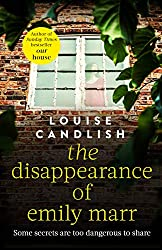 The Disappearance of Emily Marr: From the Sunday Times bestselling author of OUR HOUSE