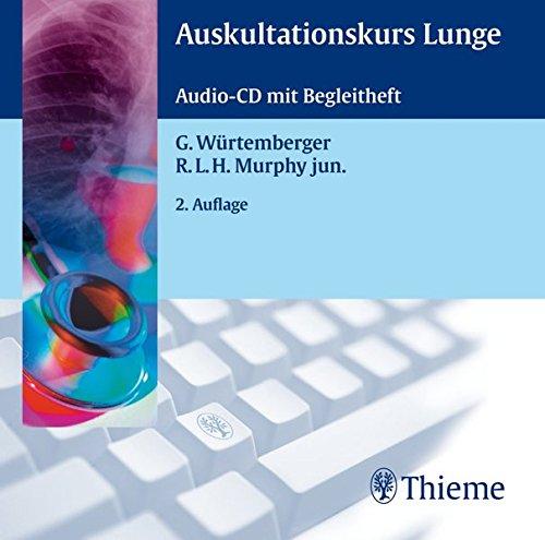 Auskultationskurs Lunge: . Zus.-Arb.: G. Würtemberger, R.L.H. Murphy