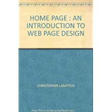 HOME PAGE : AN INTRODUCTION TO WEB PAGE DESIGN