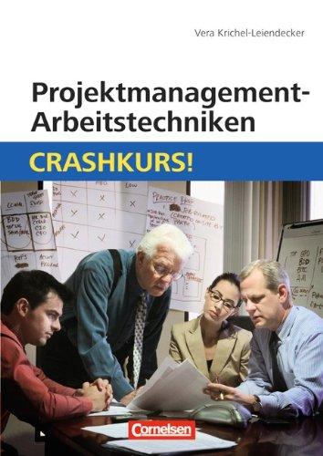 Projektmanagement-Arbeitstechniken: Crashkurs!