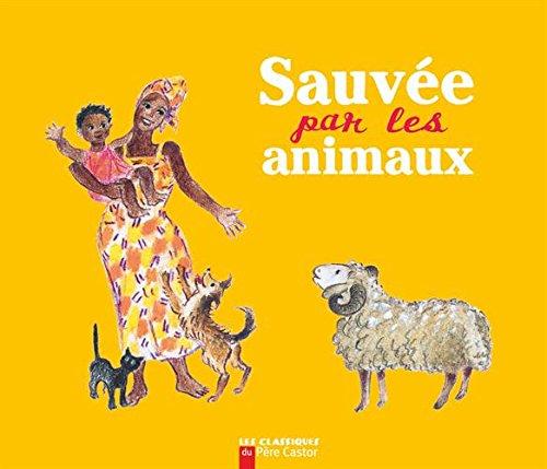 Sauvée par les animaux par Jean Muzi, Kersti Chaplet