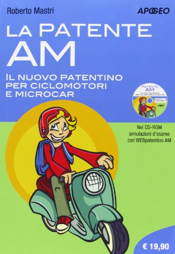 La patente AM. Il nuovo patentino per ciclomotori