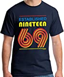 50th Birthday Gifts Regalo Uomo 50 Anni Compleanno Established Nineteen 69 (1969) Maglietta T-Shirt