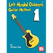 Left-Handed Children's Guitar Method (English Edition)