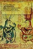 L'apprendista. L'arte di coltivare il cielo. Lo straordinario percorso iniziatico di un giovane alchimista tedesco dello Schwarzwald nel XVII secolo