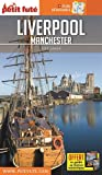 Guide Liverpool - Manchester 2018-2019 Petit Futé