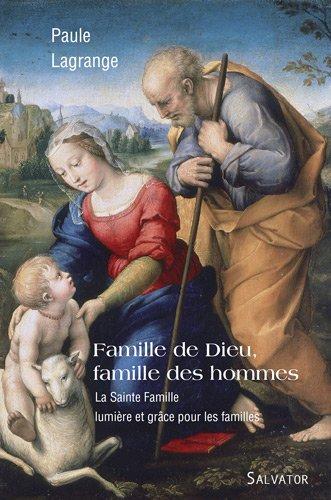 Famille de dieu, famille des hommes