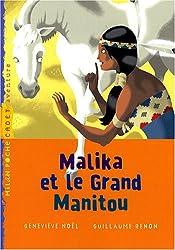 Malika et le Grand Manitou