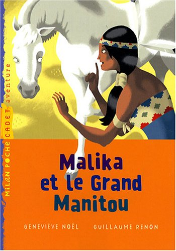 "<a href=""/node/105697"">Malika et le Grand Manitou</a>"