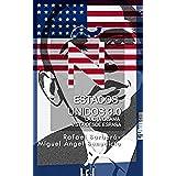 Estados Unidos 3.0. La era Obama vista desde España