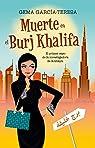 Muerte en el Burj Khalifa: El sorprendente caso de la investigadora de la abaya par García-Teresa