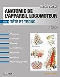 Anatomie de l'appareil locomoteur - Tome 3: Tête et tronc