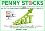 PENNY STOCKS: A different method of trading select penny stocks with a lower risk and a higher possibility of quick profits: -Playing Michael Stone picks (English Edition)