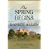 The Spring Begins (English Edition)