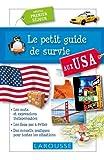 Telecharger Livres Le petit guide de survie aux USA Special premier sejour (PDF,EPUB,MOBI) gratuits en Francaise