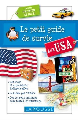 Le petit guide de survie aux USA / spécial premier séjour