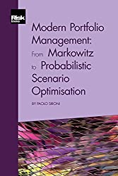 Modern Portfolio Management: From Markowitz to Probabilistic Scenario Optimisation (English Edition)