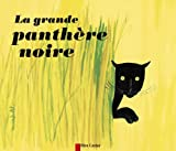 La Grande Panthère noire