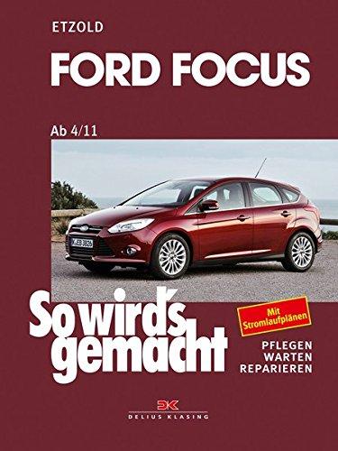 Ford Focus ab 4/11: So wird's gemacht - Band 155 (Ford Spezialwerkzeuge)