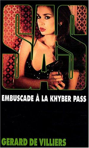 SAS n°72 : Embuscade à la Khyber Pass par Gérard de Villiers