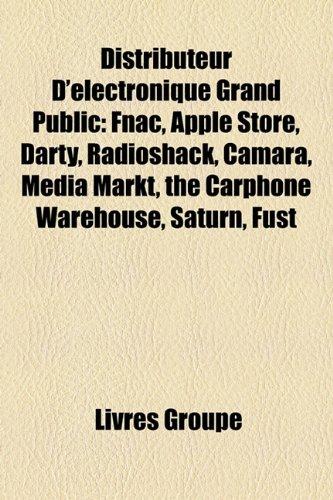 distributeur-dlectronique-grand-public-fnac-apple-store-darty-radioshack-camara-media-markt-the-carp