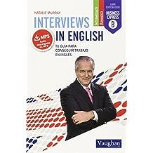 INTERVIEWS IN ENGLISH: TU GUÍA PARA CONSEGUIR TRABAJO EN INGLÉS