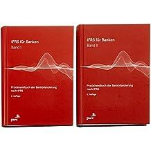 IFRS für Banken I/II: Praxishandbuch der Bankbilanzierung nach IFRS