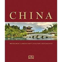 China: Menschen  Landschaft  Kultur  Geschichte