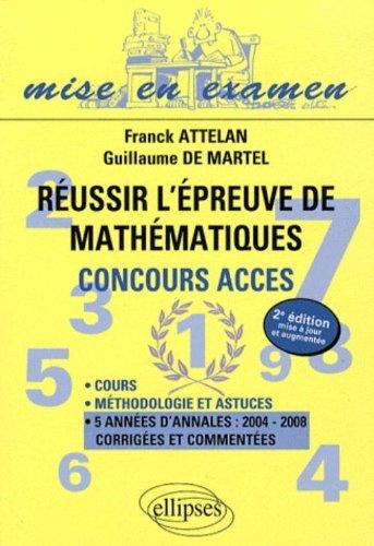 Réussir l'épreuve de mathématiques : Concours ACCES