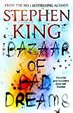 The Bazaar of Bad Dreams   King, Stephen (1947-....). Auteur