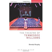 The Theatre of Tennessee Williams (Critical Companions) by Brenda Murphy (2014-01-16)