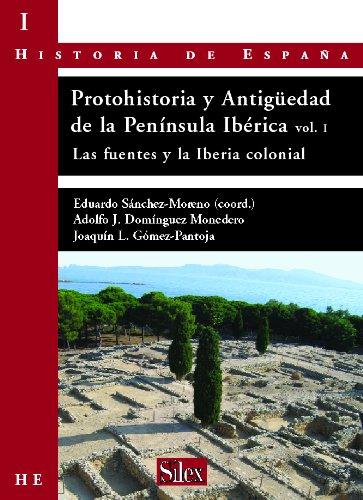 Protohistoria y Antigüedad de la Península Ibérica. Vol.I ...