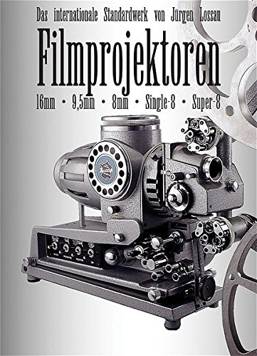 filmprojektoren-das-internationale-standardwerk-fr-95mm-16mm-8mm-super-8-single-8-polavision-dt-engl