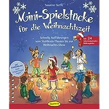 Mini-Spielstücke für die Weihnachtszeit: Schnelle Aufführungen vom Stuhlkreis-Theater bis zur Weihnachtsshow