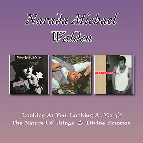 Narada Michael Walden: Looking at You/Nature of Things/Divine Emotion (Audio CD)