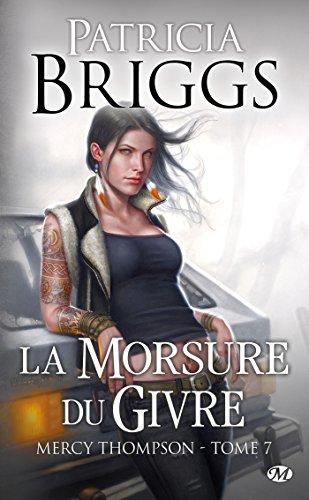 La Morsure du givre: Mercy Thompson, T7 par Patricia Briggs