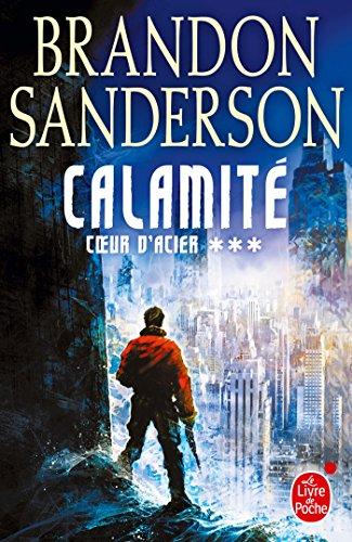 Calamité (Coeur d'acier, Tome 3) par Brandon Sanderson
