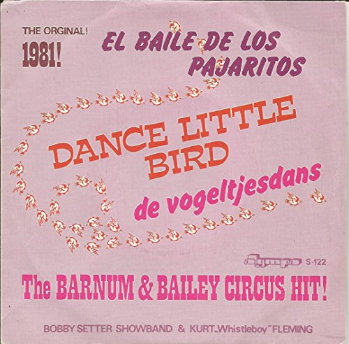 El Baile De Los Pajaritos - The Barnum And Bailey Circus Hit! - Bobby Setter Showband* And Kurt