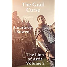 The Grail Curse (The Lion of Arria Book 2) (English Edition)
