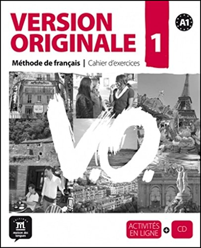 Version originale. Cahier d'exercices. Per le Scuole superiori. Con CD Audio: Version Originale 1 - cahier d'exercices + CD (Fle- Texto Frances) por Michael Magne