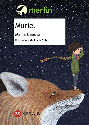 Muriel (Infantil E Xuvenil - Merlín - De 9 Anos En Diante)